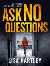 ask no questions
